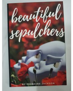 Beautiful Sepulchers