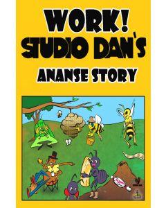 Work! Studio Dan Ananse Story