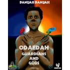 Odaedah Guardians and Gods